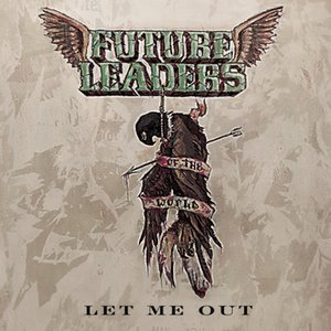 Image for 'Let Me Out'
