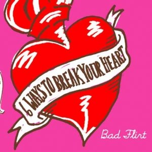 Image for '6 Ways To Break Your Heart'