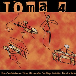 Image for 'Toma 4'