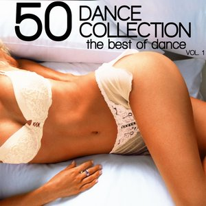 Image for '50 Dance Collection: The Best of Dance, Vol. 1'
