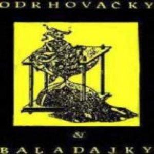 Image for 'Odrhovačky a baladajky'