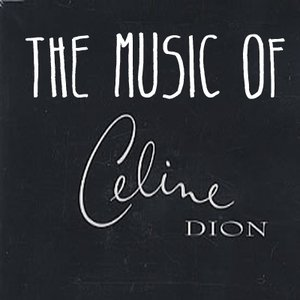 Image pour 'The Music of Celine Dion'