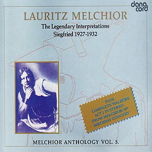 Image for 'Lauritz Melchior Anthology Vol. 5'