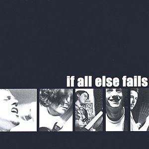 Image for 'if all else fails'