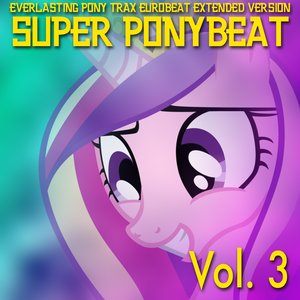 Image for 'Super Ponybeat Vol.3'