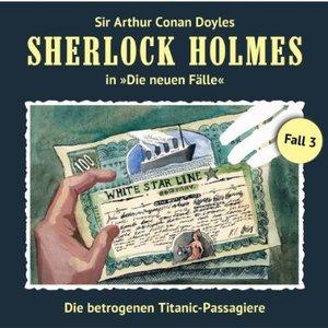 Image for 'Die neuen Fälle - Fall 03: Die betrogenen Titanic-Passagiere'