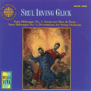 Image for 'Glick: The Music of Srul Irving Glick'