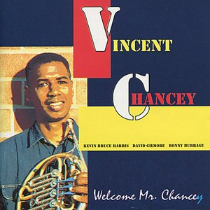 Image for 'Welcome Mr. Chancey'