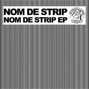 Image for 'Nom De Strip EP'