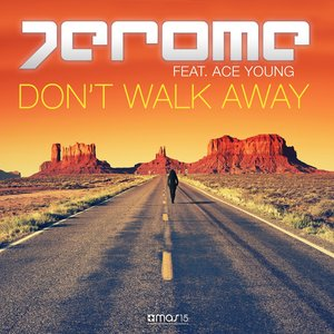 Image for 'Don't Walk Away (feat. Ace Young)'