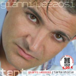 Gianni Vezzosi  Testi e Lyrics