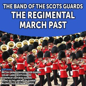 Image for 'The Regimental March Past'