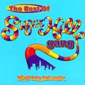 Image for 'Rapper's Delight: The Best of Sugarhill Gang'