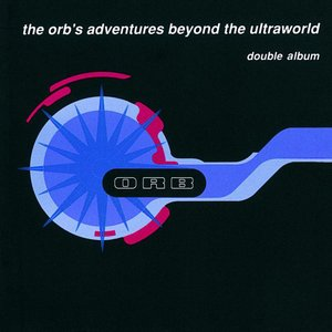 Imagen de 'The Orb's Adventures Beyond the Ultraworld'