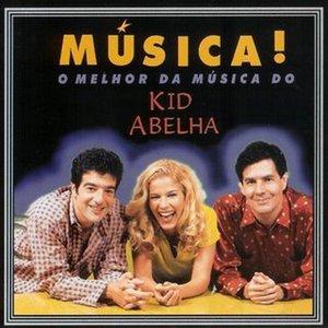 Image for 'O melhor da música do Kid Abelha'