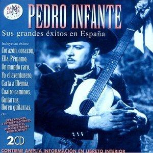 Image for 'Pedro Infante: Sus Grandes Éxitos En España'