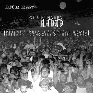 Image for '100 (Philadelphia Historical Remix) [feat. Freeway, Schooly D, EST, & Bonic)'