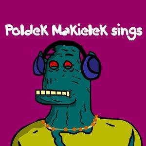 Image for 'Poldek Makielek Sings'