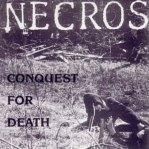 Image for 'Conquest For Death + Eps'