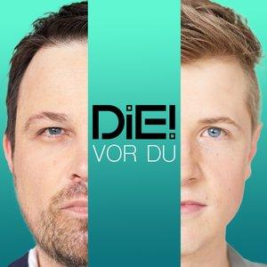 Image for 'Die! Vor Du'