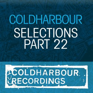Image for 'Coldharbour Selections Part 22'