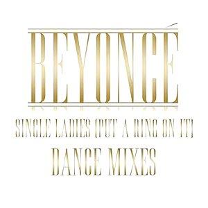 Bild för 'Single Ladies (Put A Ring On It) - Dance Remixes'