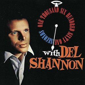 Image for '1,661 Seconds With Del Shannon'