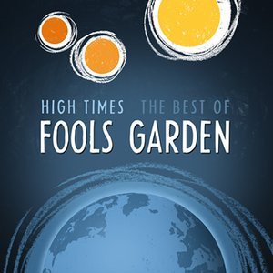 Image for 'High Times: The Best of Fools Garden'