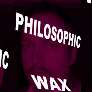 Immagine per 'Philosophic Wax'