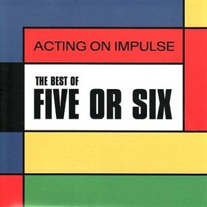 Image for 'Acting on Impulse: The Best of Five or Six'