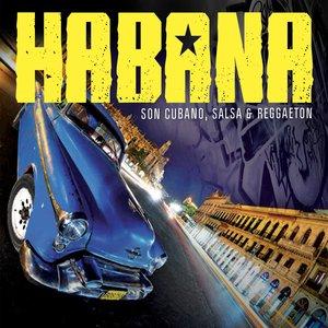 Bild für 'Habana (Son Cubano, Salsa & Raggaeton)'