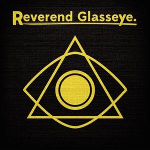 Image for 'Reverend Glasseye'