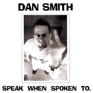 Image for 'Speak When Spoken To'