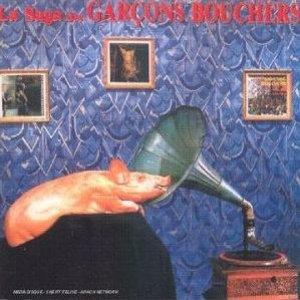 Image for 'La Saga Des Garçons Bouchers'