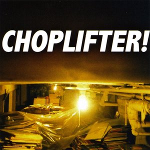 Image for 'Choplifter'