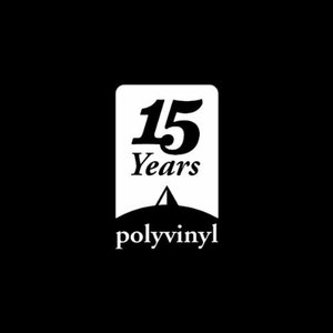 Image for 'Polyvinyl 15-Year Anniversary'
