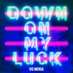 Image for 'Down On My Luck'