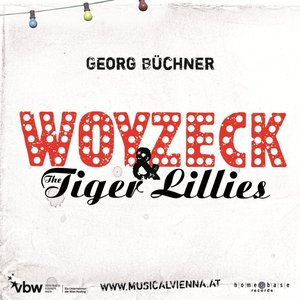 Image for 'Woyzeck & the Tiger Lillies'