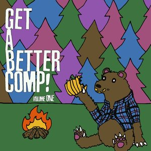 Image for 'Get a Better Comp! Volume One'