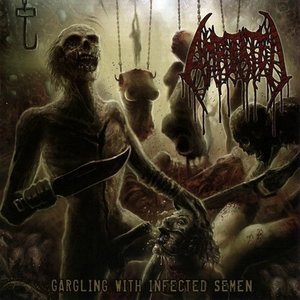 Image pour 'Gargling with Infected Semen'