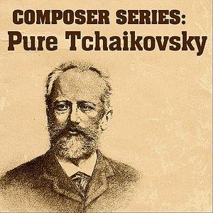 Imagen de 'Composer Series: Pure Tchaikovsky'