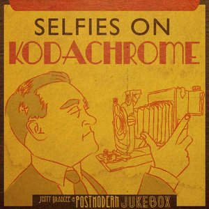 Image for 'Selfies on Kodachrome'