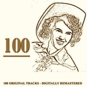 Image for '100 (Original Tracks - Digitally Remastered)'
