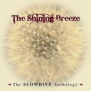 Image for 'The Shining Breeze: The Slowdive Anthology'