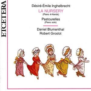 Image for 'Inghelbrecht, La Nursery (piano 4 hands) and Pastourelles (piano solo'