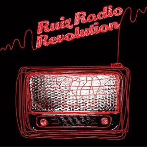 Image for 'RuizRadioRevolution'