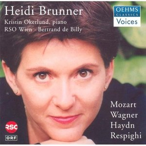 Image for 'Brunner, Heidi: Arias - Mozart, W.A. / Wagner, R. / Haydn, J. / Respighi, O.'
