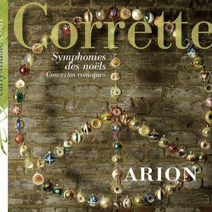 Image for 'Corrette, M.: Symphonies des noels / Concertos comiques'