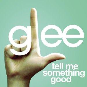 Image for 'Tell Me Something Good'