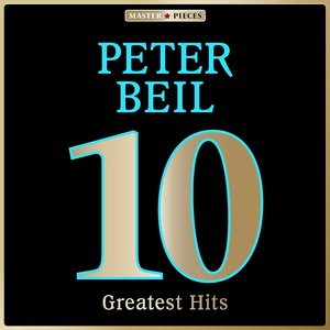 Image for 'Masterpieces presents Peter Beil: 10 Greatest Hits'